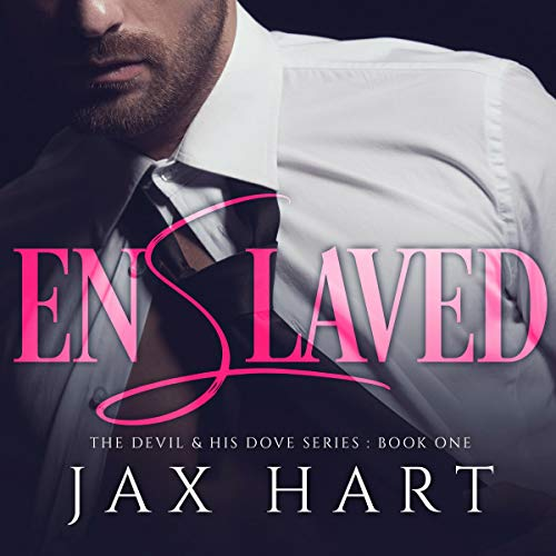 Enslaved: A Dark Billionaire Romance cover art