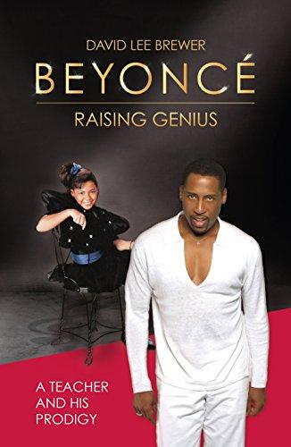 Beyoncé: Raising Genius (English Edition)