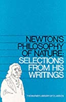 NEWTON'S PHILOSOPHY OF NATURE