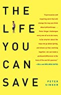 Book cover: The Life You Can Save by Peter Singer