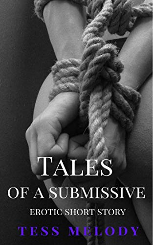 Tales of a Submissive (English Edition)