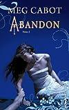 Abandon - Les Enfers