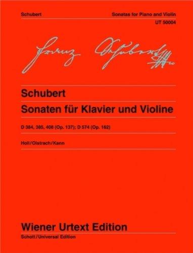Schubert Sonaten für Klavier und Violine D 384, D 385, D 408, D 574