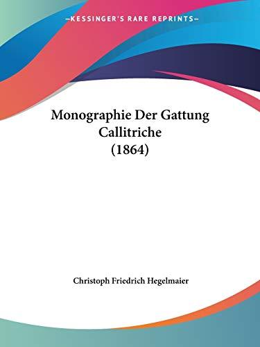 Monographie Der Gattung Callitriche (1864)