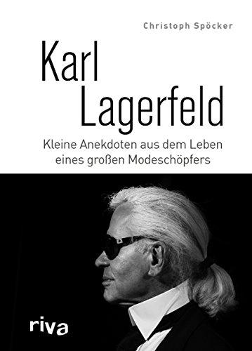 Karl Lagerfeld: Kleine Anekdoten aus dem Leben eines großen Modeschöpfers