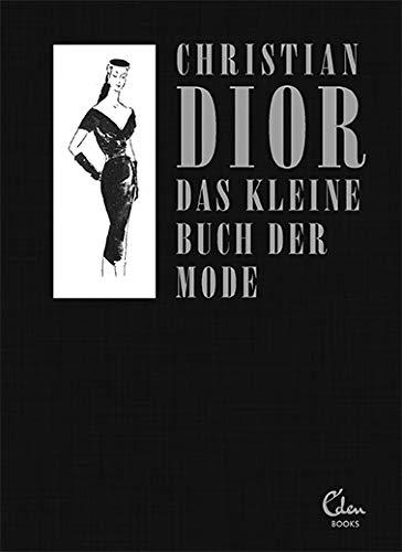 Buchseite und Rezensionen zu 'Das kleine Buch der Mode (Mit einem Vorwort von Melissa Drier)' von Christian Dior