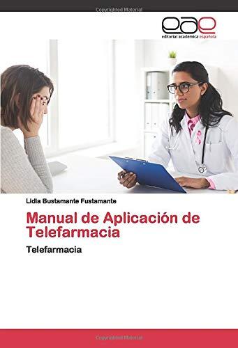 Manual de Aplicación de Telefarmacia: Telefarmacia