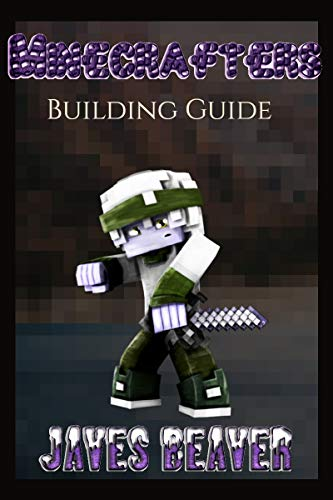 Building Guide Minecrafters Book: (The Ultimate Book For Minecrafters) (English Edition)