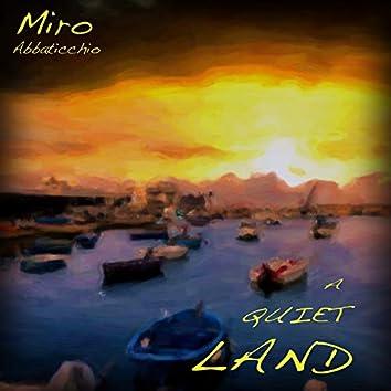 A Quiet Land