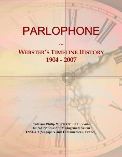 PARLOPHONE: Webster's Timeline History, 1904 - 2007