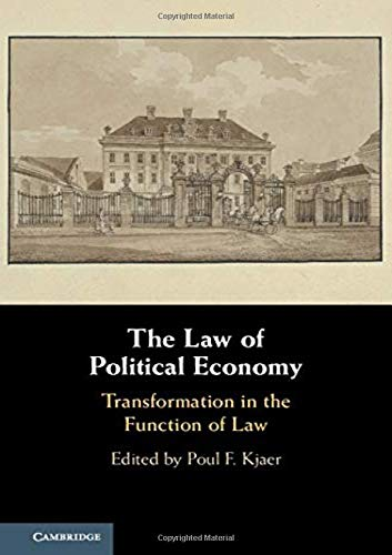 The Law of Political Economy: Transformation in the Function of Law