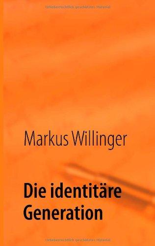 Die identitäre Generation: Eine Kriegserklärung an die 68er.