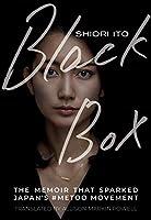 Black Box: The Memoir That Sparked Japan's #metoo Movement