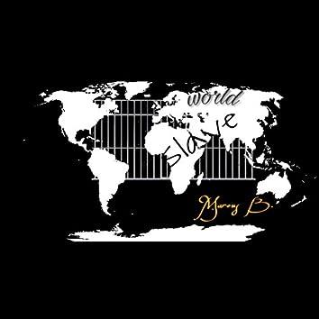 World Slave (Previously Unreleased)
