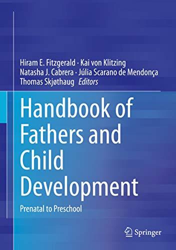 Handbook of Fathers and Child Development: Prenatal to Preschool