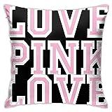 WanuigH Fundas de Almohada Fundas de Almohada Decorativas Cojín para sofá Familiar Dormitorio 18x18 Pulgadas Victoria Secret Love Pink