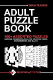 Adult Puzzle Book - Relaxing Activities: 100+Assorted: Sudokus, Word Searches, Crosswords, Relaxing...