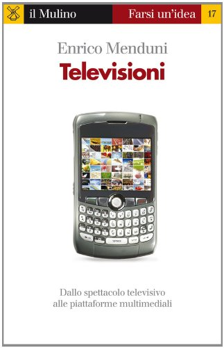Televisioni (Farsi un'idea Vol. 17) (Italian Edition)