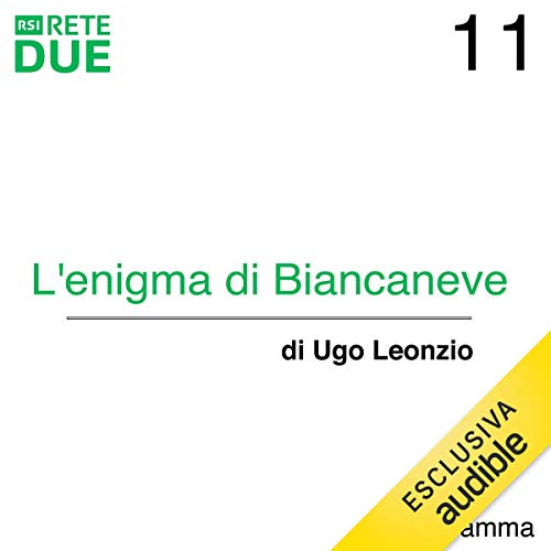 L'enigma di Biancaneve 11 audiobook cover art