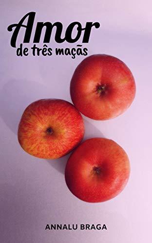 Amor de três maçãs