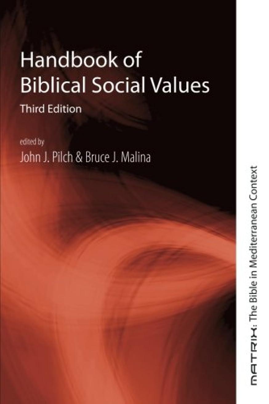 黄ばむ請求可能雪だるまを作るHandbook of Biblical Social Values (Matrix, the Bible in Mediterranean Context)