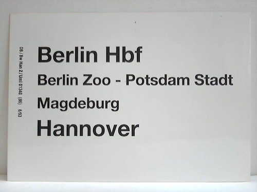 Berlin Hbf, Berlin Zoo, Potsdam Stadt, Magdeburg, Hannover