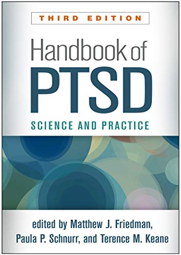 Handbook of PTSD, Third Edition: Science and Practice