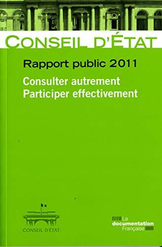 Rapport public 2011 - vol 2 - Consulter autrement, participer effectivement