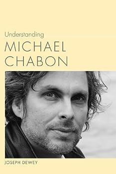 Understanding Michael Chabon  Understanding Contemporary American Literature