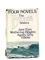 The Brontë Sisters: Four Novels 0600003426 Book Cover