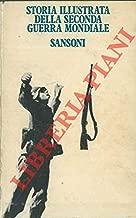 Storia illustrata della seconda guerra mondiale. 1. 1939/40. Le