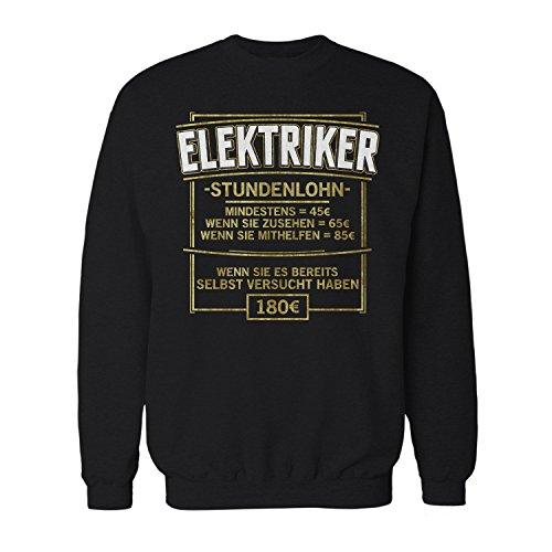 Fashionalarm Herren Sweatshirt - Stundenlohn - Elektriker | Fun Pullover mit Spruch lustige Geschenk Idee Elektroinstallateur Elektrik Beruf Job, Farbe:schwarz;Größe:XXL