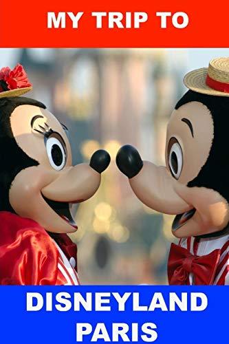 Preisvergleich Produktbild My Trip to Disneyland Paris