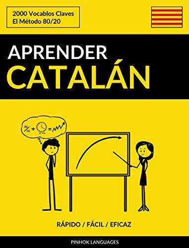 Aprender Catalán - Rápido / Fácil / Eficaz: 2000 Vocablos Claves