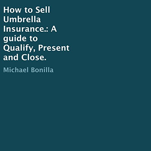How to Sell Umbrella Insurance  By  cover art