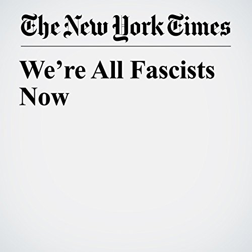 We're All Fascists Now copertina