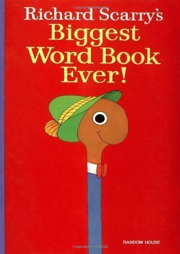 Richard Scarry's Biggest Word Book Ever! [Board book]