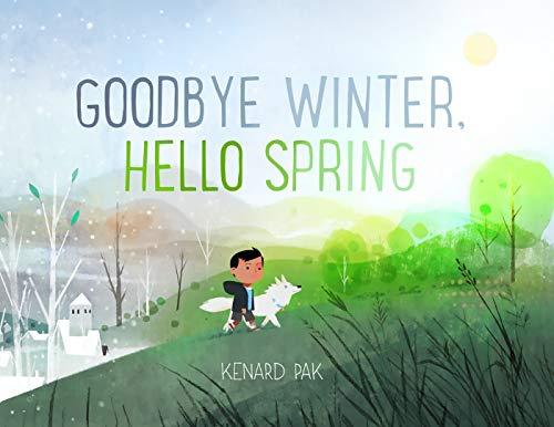 Pak, K: Goodbye Winter, Hello Spring