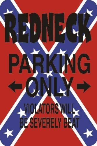 HSSS Schild aus Aluminium mit Redneck Parking Only Other Will Be Severely Beat 20,3 x 30,5 cm