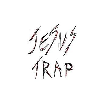 Jesus Trap