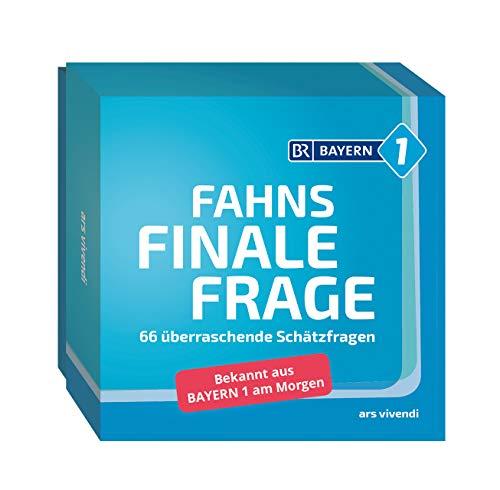 Fahns finale Frage Quiz : 66 überraschende Schätzfragen - Bekannt aus Bayern 1 am Morgen (Fahns finale Frage mit Marcus Fahn)