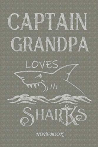Captain Grandpa loves sharks notebook: Mens Personalized Captain Grandpa Gift Retro  shark Journal is great for logging adventure gifts  Birthday, or Christmas present for any Grandpa