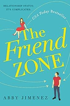 The Friend Zone by [Abby Jimenez]