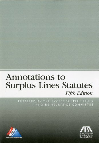 Compare Textbook Prices for Annotations to Surplus Lines Statutes 2010 Edition ISBN 9781604429411 by Excess Surplus Lines and Reinsurance Committee