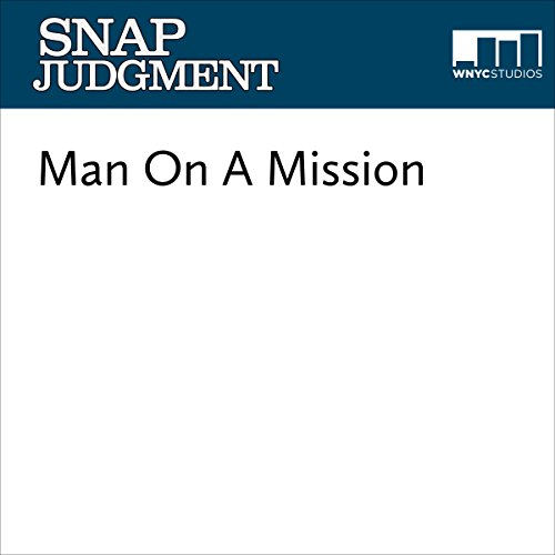 Snap #623 - Man On A Mission audiobook cover art
