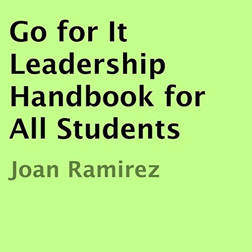 Go for It Leadership Handbook for All Students