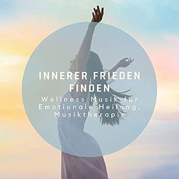 Innerer Frieden Finden: Wellness Musik für Emotionale Heilung, Musiktherapie
