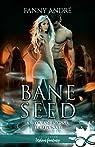 Bane Seed, tome 5 : Pour qui sonne le crépuscule par André