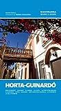 Horta-Guinardó: Baix Guinardó, Can Baró, El Carmel, La Clota, La Font d'en Fargues, El Guinardó, Horta, Montbau, Sant Genís dels Agudells, La Teixonera, la Vall d'Hebron: 2 (Barcelona barri a barri)