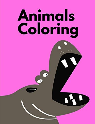 Animals Coloring: Life Of The Wild , A Whimsical Adult Coloring Book: Stress Relieving Animal Designs (home learning, Band 1)